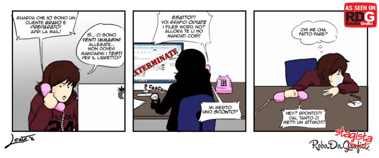 Roba da stagista – Cliente premuroso