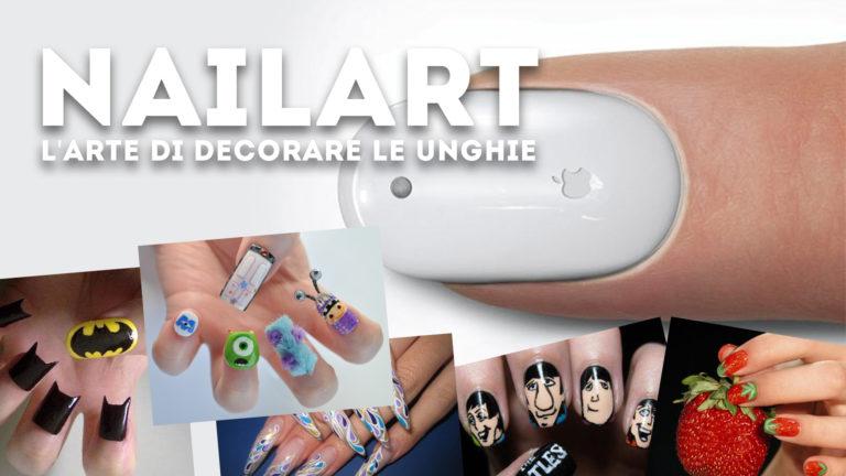 È scoppiata la NailArt. L'arte di decorare le unghie