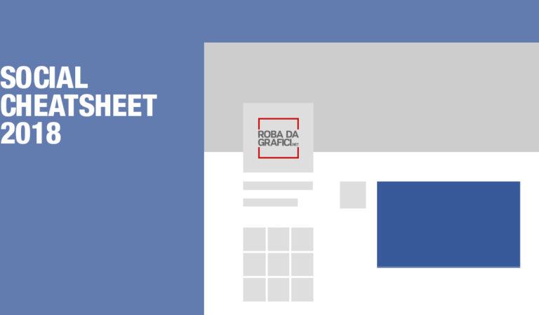 Dimensioni immagini Social Cheatsheet 2018