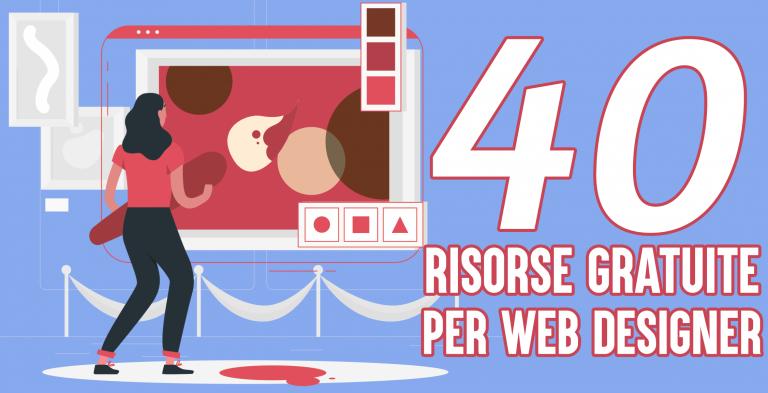 40 risorse gratuite per web designer da non perdere